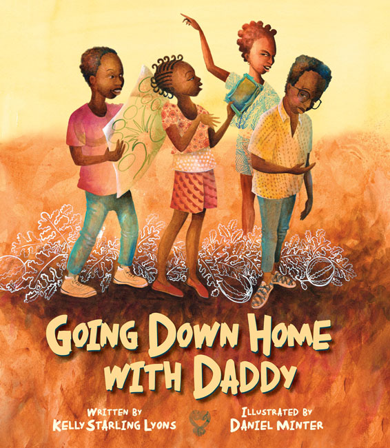 Going Down Home With Daddyby Kelly Starling Lyons